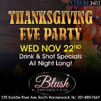 Thanksgiving Eve Party At Blush Gentlemen's Club In NJ!