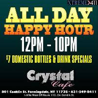 ALL DAY HAPPY HOUR AT CRYSTAL CAFE 12pm-10pm