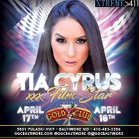 Tia Cyrus Coming To Baltimore Gold Club!!! April 17th & 18th