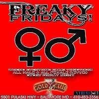Freaky Fridays Only At Gentlemen's Gold Club!