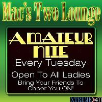 Amateur Night Every Tues At Mac's Two Lounge!