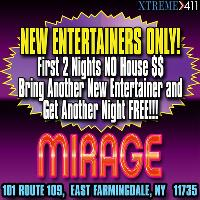 Free House Fee for NEW entertainers only at Mirage New York