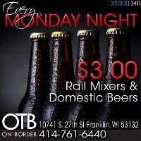 Every Monday $3 Drink Specials at OTB in Franklin WI