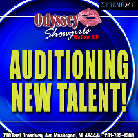 Now Auditioning Entertainers at Odyssey Showgirls MI