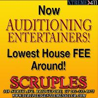 Now Auditioning Entertainers at Scruples In Bridgeport CT!